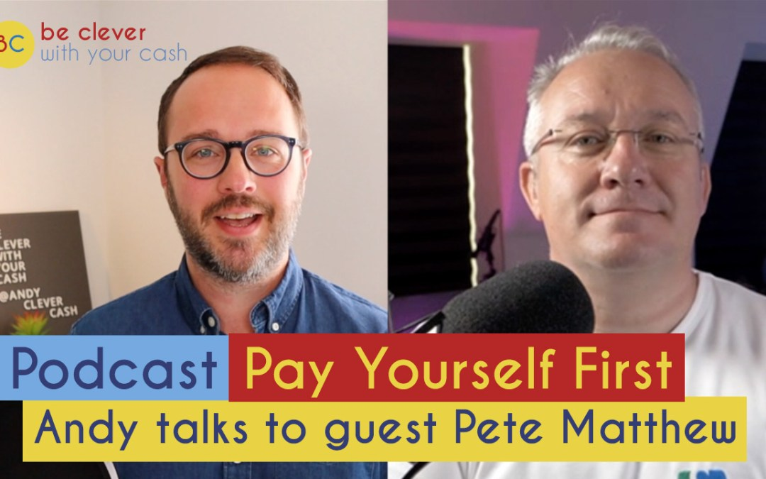 Cash Chats #141 – Paying yourself first