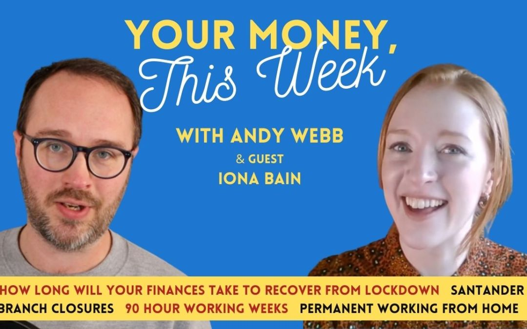 Cash Chats #180: Your Money, This Week – 26th March 2021