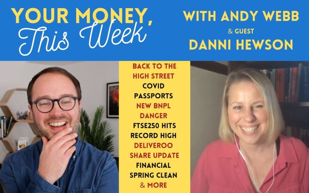 Cash Chats #184: Your Money, This Week – 9th April 2021
