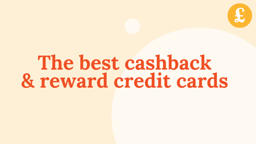 The best cashback and reward credit cards (May 2021)