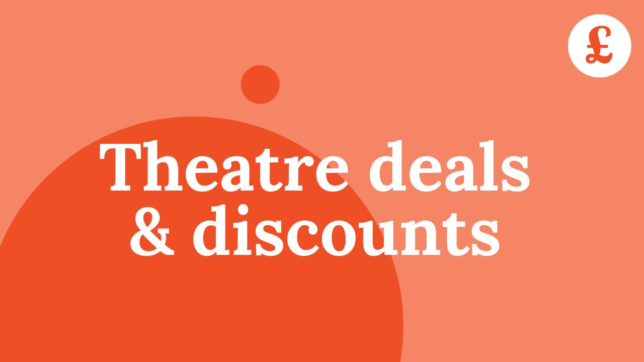 theatre deals