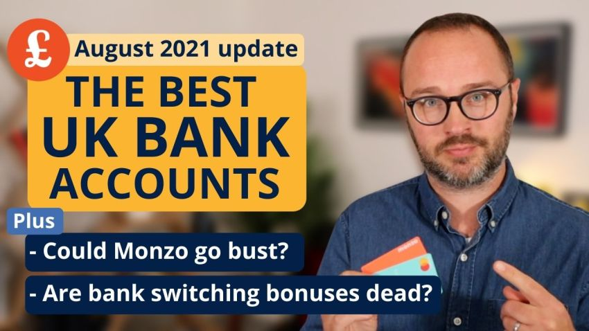 August 2021's bank account news & round-up