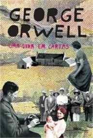 uma-vida-em-cartas-george-orwell_MLB-O-4808456013_082013