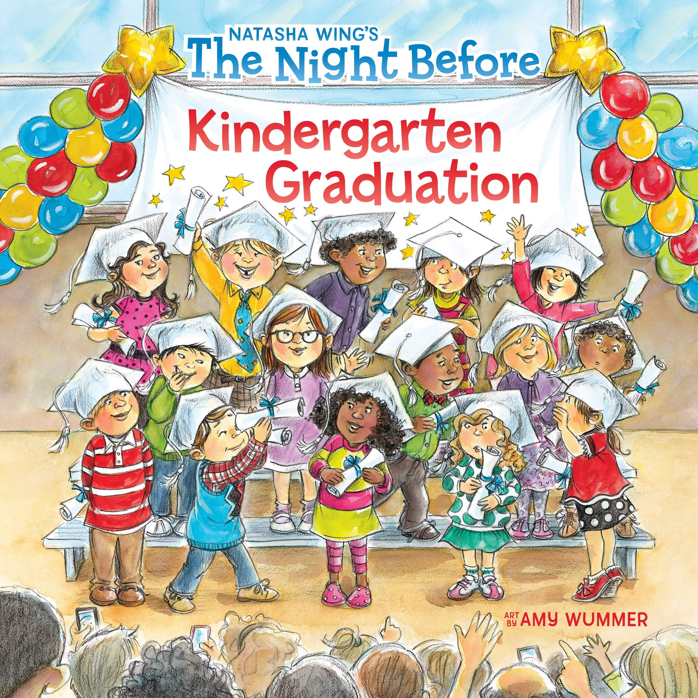 The Night Before Kindergarten Graduation Book