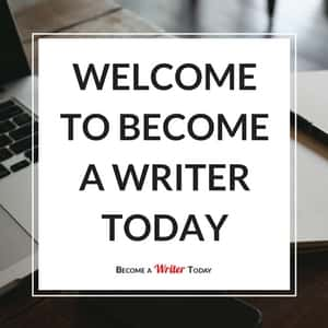 Welcome to Become a Writer Today