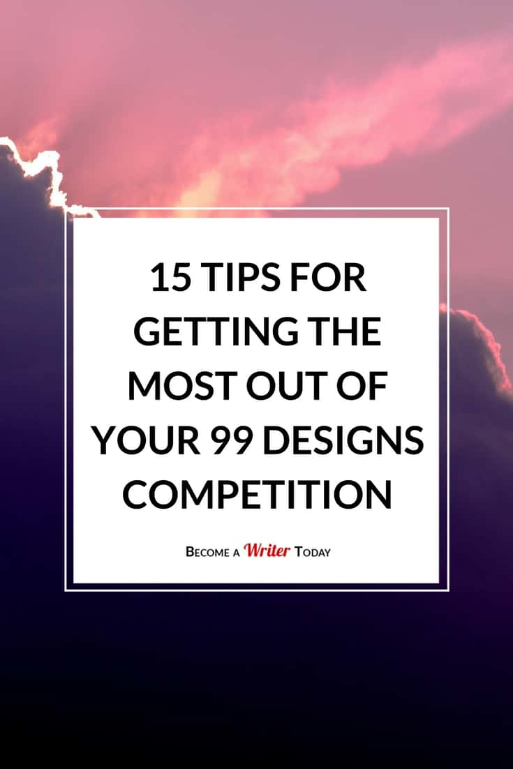 15 Tips for Getting the Most Out of Your 99 designs Competition