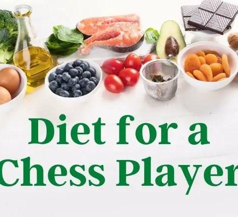 Diet for a Chess Player becomingachessmaster.com