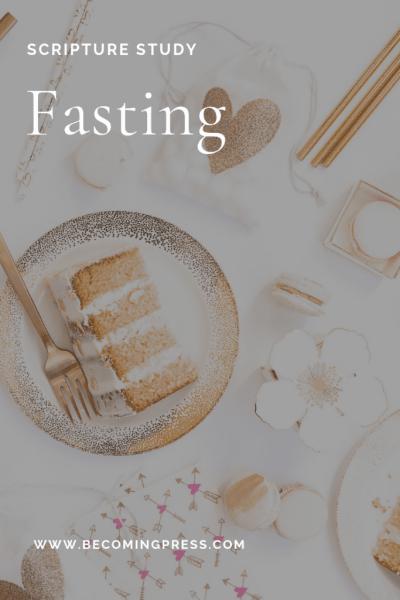 Scripture Study Fasting