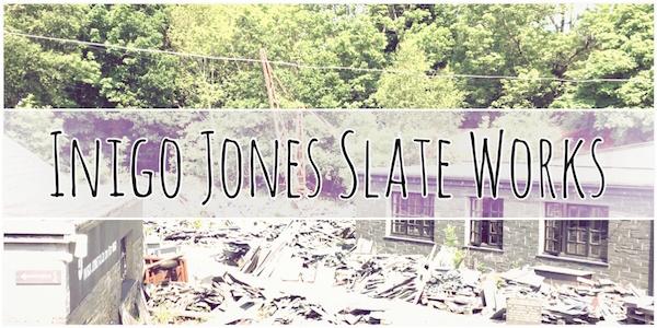 Inigo Jones Slate Works