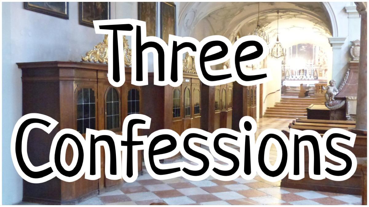 Three Confessions