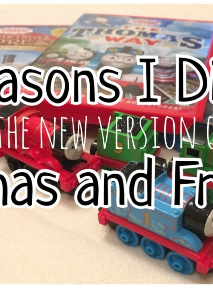 Thomas and Friends – 5 Reasons I Dislike the New Version