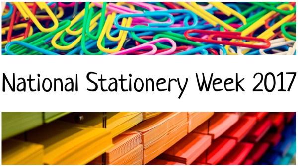 National Stationery Week 2017