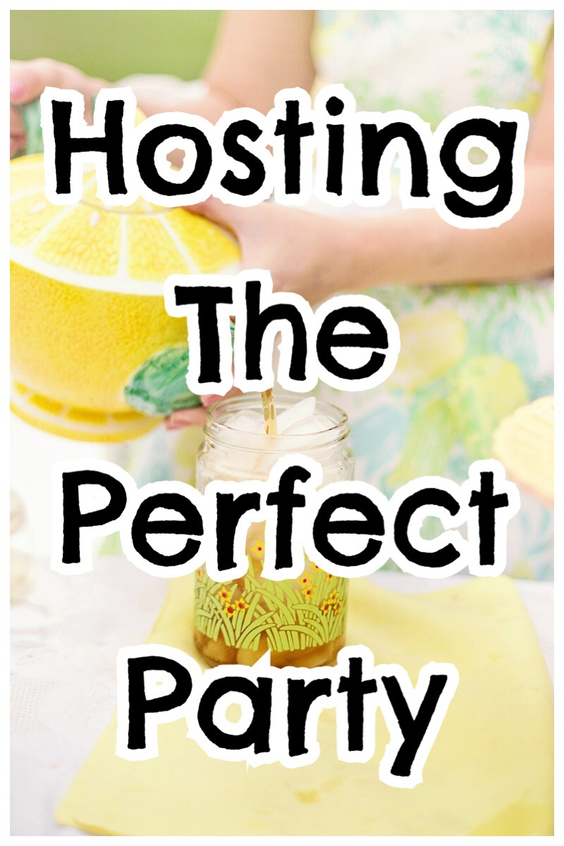 Hosting The Perfect Party