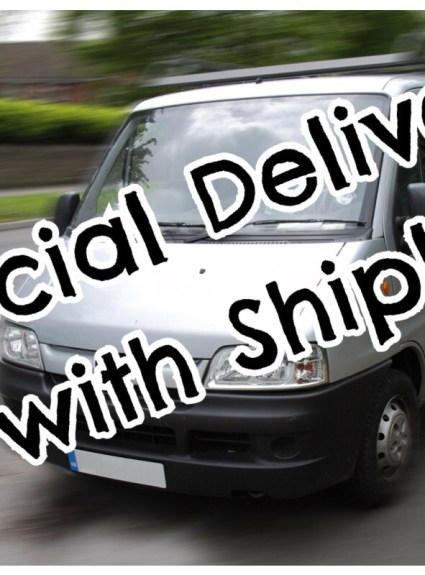 *** Special Delivery with Shiply ***