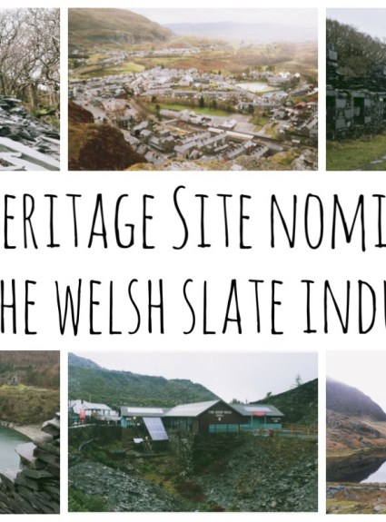 World Heritage Site Nomination for Welsh Slate Industry