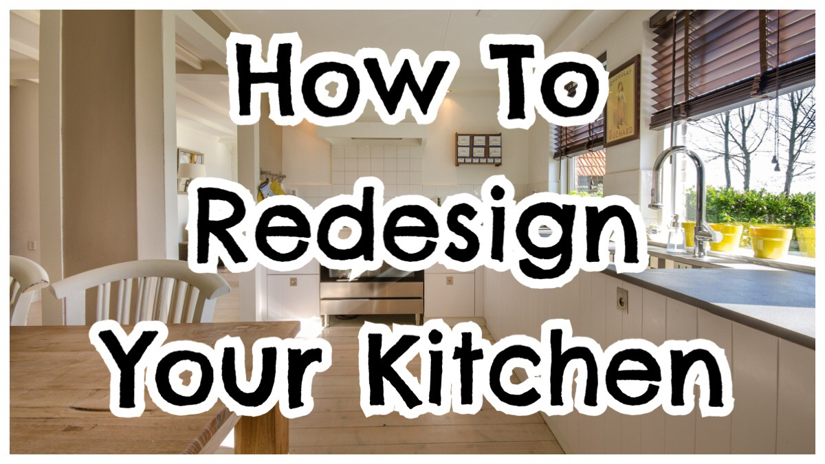 How To Redesign Your Kitchen header image