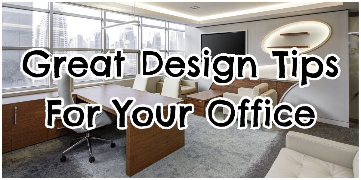 Great Design Tips for your Office in big bold letters over a photo of a stylish openplan office
