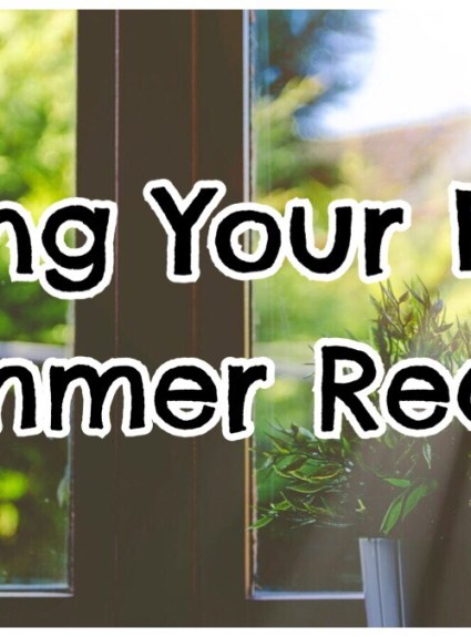 *** Getting Your Home Summer Ready ***