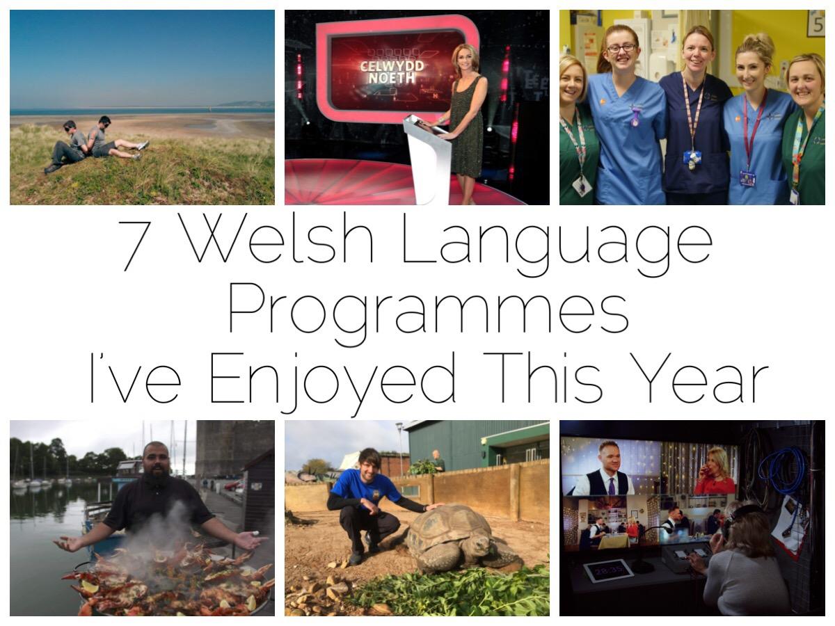 6 of the 7 Welsh language programmes I've enjoyed this year - Dianc!, Celwydd Noeth, Ward Plant, Bwyd Epic Chris, Antur Natur Cyw, Galw Nain Nain NAin
