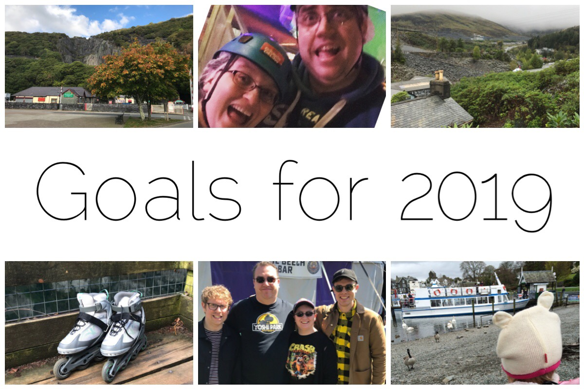 My goals for 2019 including rollerblading, Bounce Below, Machynlleth Comedy Festival amongst other things.