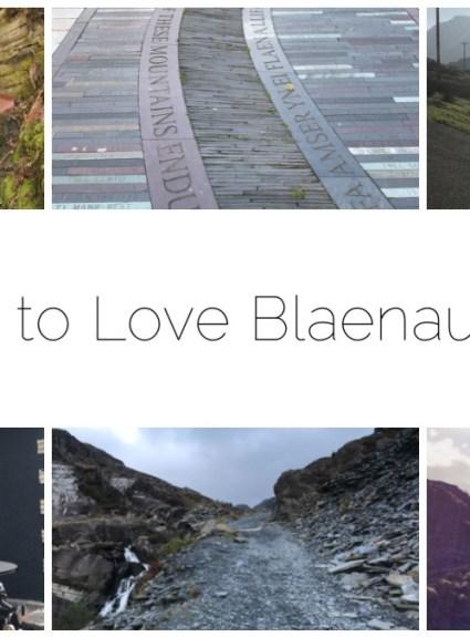 7 Reasons to Love Blaenau Ffestiniog