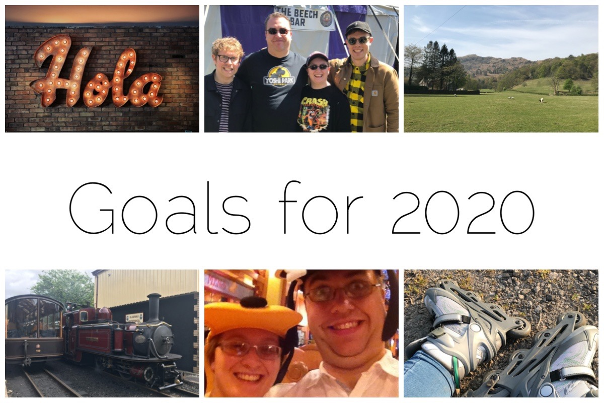 "Thumbnails of some of my goals for 2020 - from top left ""hola"" to represent learning Spanish, the husband and I at Machynlleth, the view from Allen Bank in the Lakes, rollerblades, husband and I at Disney and a beautiful steam train"