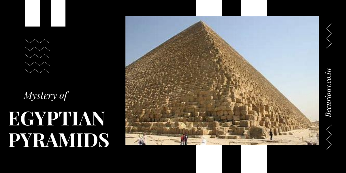 Mystery And Features of Pyramids in Egypt