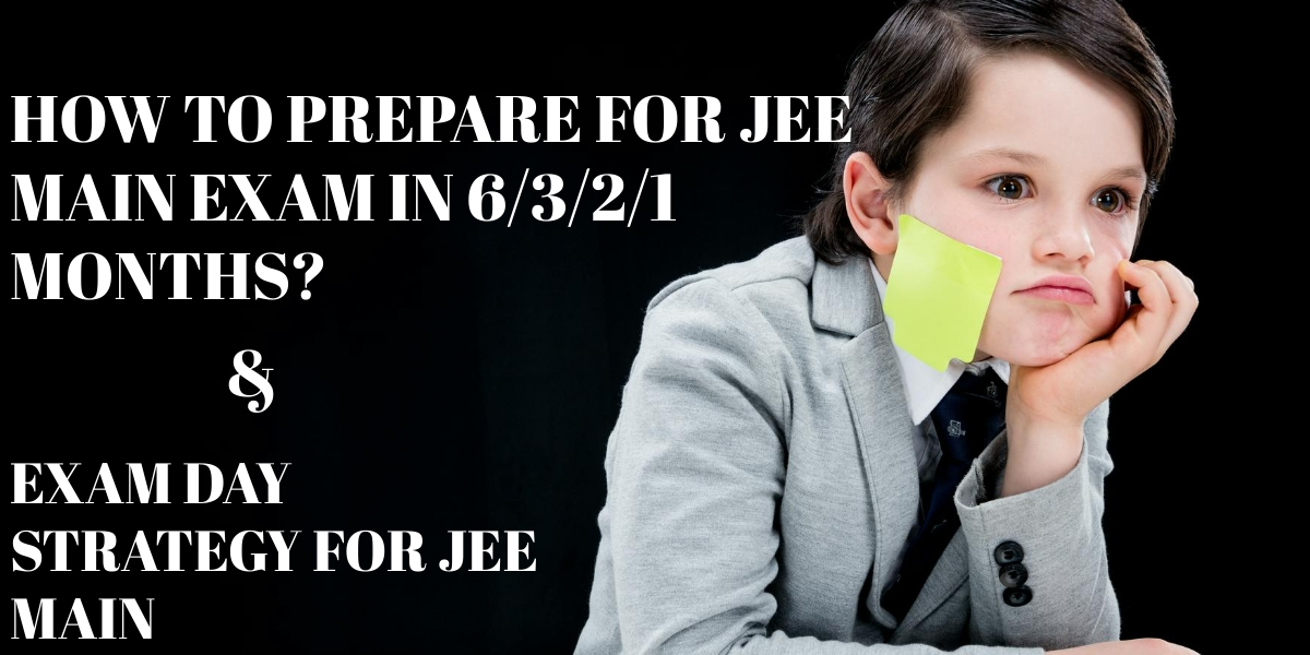 Best Ways to prepare for JEE main exam in 3-4 Months?