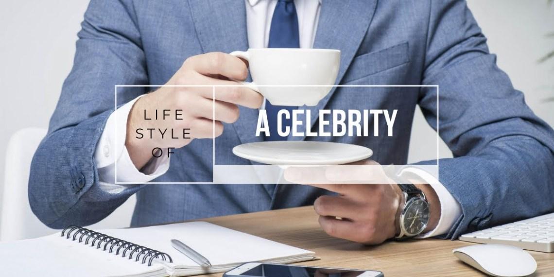 Celebrity Lifestyle
