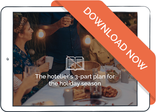 the hoteliers 3 part plan for the holiday season 1 - The hotelier's 3-part plan for the holiday season