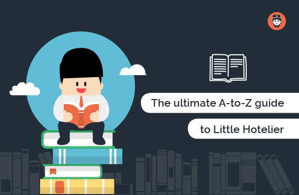 the ultimate a to z guide to little hotelier - The ultimate A-to-Z guide to Little Hotelier