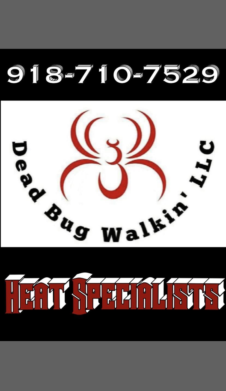 Dead Bug Walkin LLC Bed Bug Heat Treatment Specialists Pest Control