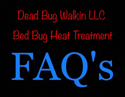 Dead Bug Walkin LLC FAQ's