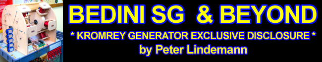 Bedini SG - Trilogy and Beyond the Advanced Handbook by Peter Lindemann - includes exclusive disclosure on the Kromrey Generator