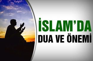 İslam'da Dua Ve Önemi