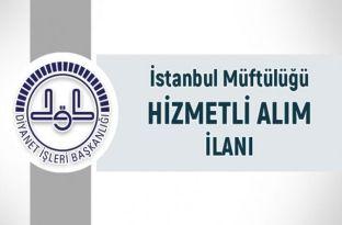 İstanbul Müftülüğü Genel İdare Hizmetleri ve Yardımcı Hizmetler Sınıfı Sınav İlanı