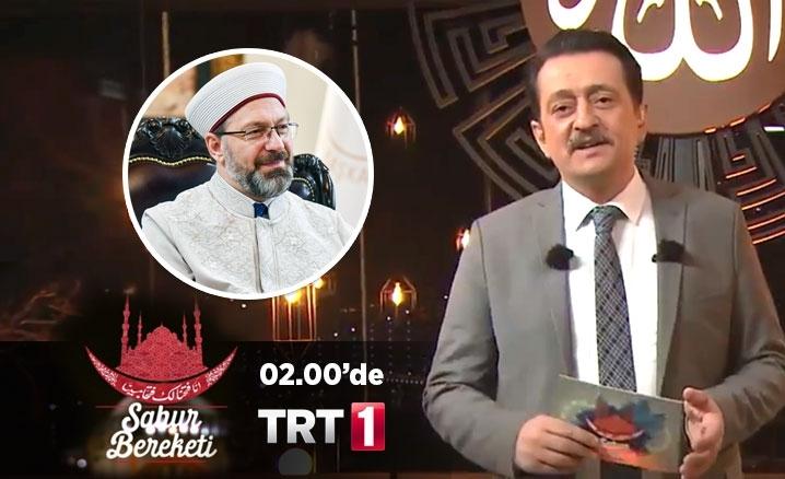 """Diyanet İşleri Başkanı Prof. Dr. Erbaş, TRT1'de """"Sahur Bereketi"""" programına konuk oluyor"""