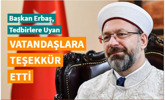 Başkan Erbaş'tan tedbirlere uyan vatandaşlara teşekkür