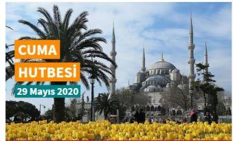 """29 Mayıs 2020 tarihli Diyanet Cuma hutbesi """"Hamdolsun Rabbimize"""""""