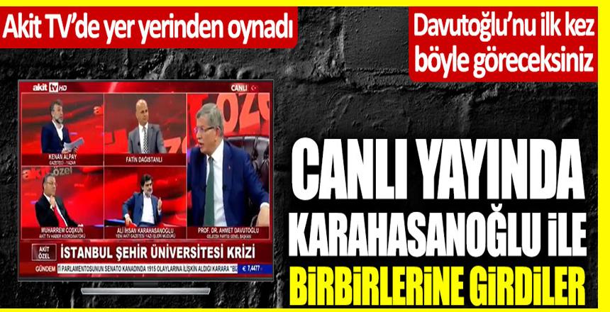 Ahmet Davutoğlu ve Ali İhsan Karahasanoğlu Akit TV canlı yayınında birbirine girdi