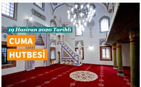 "19 Haziran 2020 tarihli Diyanet Cuma Hutbesi ""Halis Niyet ve Samimiyet"
