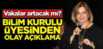Bilim Kurulu üyesi Pınar Okyay'dan normalleşme açıklaması