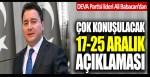 Ali Babacan'dan flaş 17-25 Aralık açıklaması
