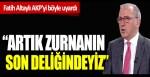 Fatih Altaylı AKP'yi uyardı: Şimdi artık zurnanın son deliğindeyiz