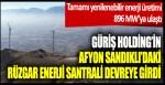Güriş Holding'in Afyon Sandıklı'daki Rüzgar Enerji Santrali devreye girdi… Tamamı yenilenebilir enerji üretimi 896 MW'ya ulaştı