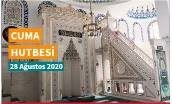 """28 Ağustos 2020 tarihli Diyanet Cuma hutbesi """"Allah'ın Dinini Yüceltme Gayreti"""""""