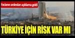 Beyrut'taki facianın ardından açıklama geldi! Türkiye için risk var mı