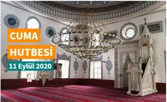 """11 Eylül 2020 tarihli Diyanet Cuma hutbesi""""Din İstismarına Karşı Ferasetli Ve Basiretli Olalım"""""""