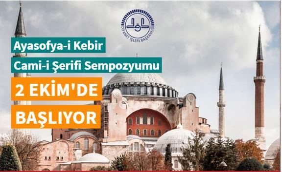 Ayasofya-i Kebir Cami-i Şerifi Sempozyumu 2 Ekim'de başlayacak