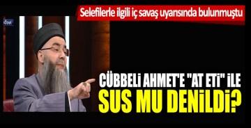 """Selefilerle ilgili iç savaş uyarısında bulunmuştu! Cübbeli Ahmet'e """"at eti"""" ile sus mu denildi?"""